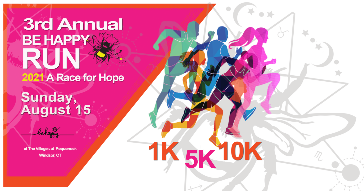 3rd Annual Be Happy 1K/5K/10K and Virtual Run – A Race for Hope @ The Villages at Poquonock